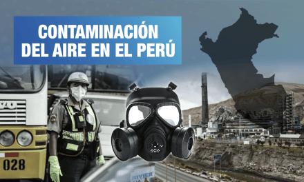 Perú: el aire más contaminado de Latinoamérica