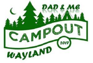 Wayland Dads' Dad & Me Campout Wayland @ Wayland High School  | Wayland | Massachusetts | United States