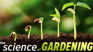 Great Courses: The Science of Gardening @ Council on Aging