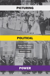 CANCELLED: Picturing Political Power: Images in the Women's Suffrage Movement @ Wayland Library