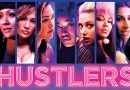 'HUSTLERS' IS NO ROBIN HOOD – At The Movies With Kasey
