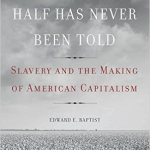 Slavery and the Making of American Capitalism