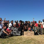 Where Movements Meet: Black Lives Matter Organizers Visit #NoDAPL