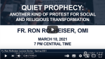 Fr. Ron Rolheiser, OMI Lectures #1, #2, #3 | Quiet Prophecy Lecture Series