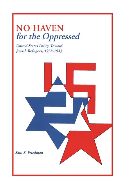 No Haven for the Oppressed: United States Policy Toward Jewish Refugees, 1938-1945 Image