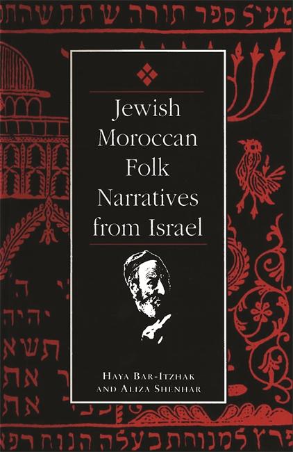 Jewish Moroccan Folk Narratives from Israel Image
