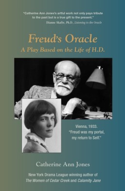 Freud's Oracle a play based on life of H.D.