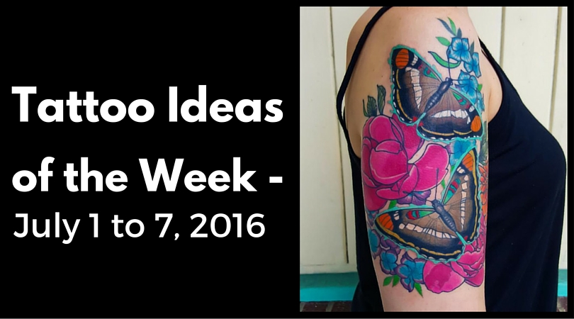 Tattoo Ideas of the Week - July 1 to 7, 2016