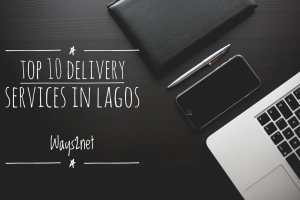 Top 7 delivery service in Lagos