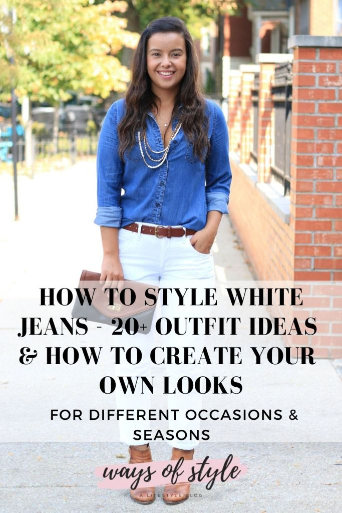 How to style white jeans Pinterest Pin