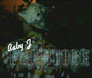 Baby J - Prestige