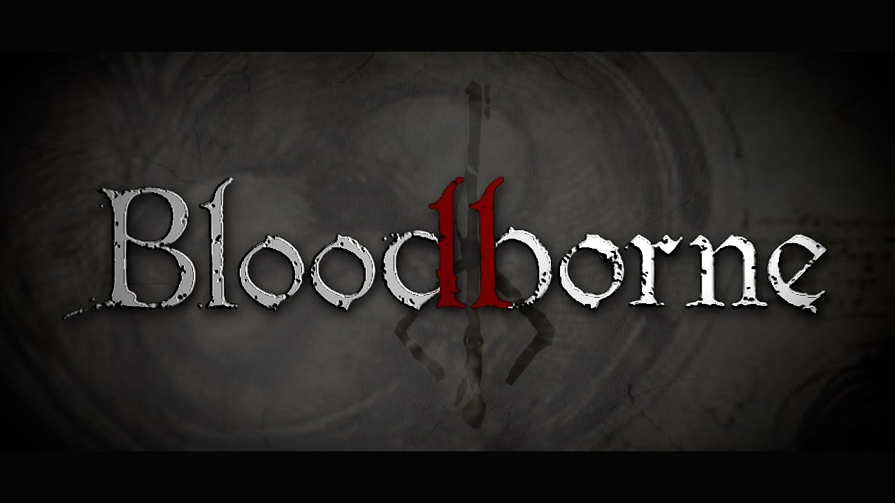 What We Want in Bloodborne 2