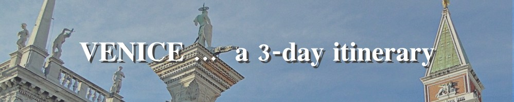 Venice ... a 3 day itinerary
