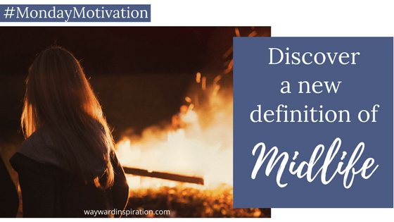 Discover a New Definition of Midlife