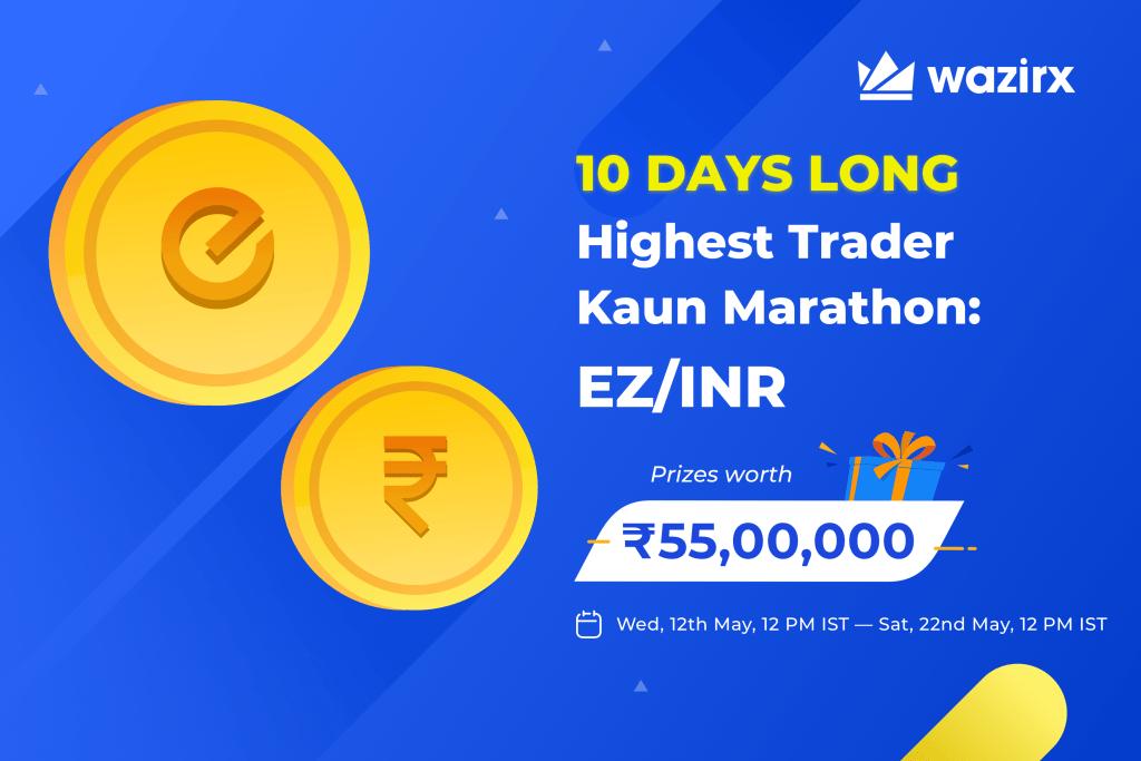 Highest Trader Kaun Marathon: EZ/INR