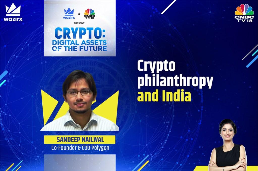 Sandeep Nailwal on Crypto Philanthropy and India's Battle