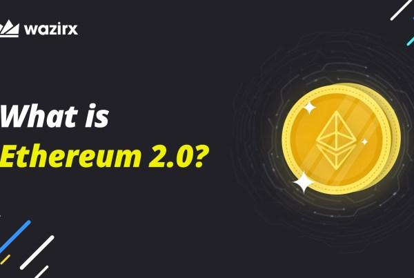 क्या है इथेरियम 2.0 और क्या होंगे इसके आने पर बदलाव? (What is Ethereum 2.0?)
