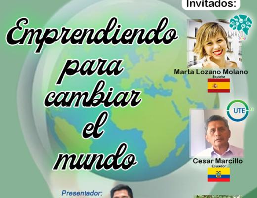 TERTULIA INTERNACIONAL: EMPRENDIENDO PARA CAMBIAR EL MUNDO