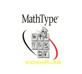 MathType Crack 2022 wazusoft.com