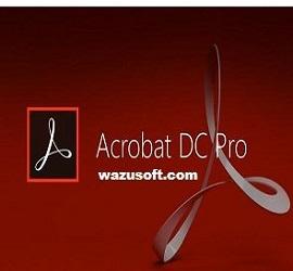 Adobe Acrobat Pro DC Crack 2022 wazusoft.com