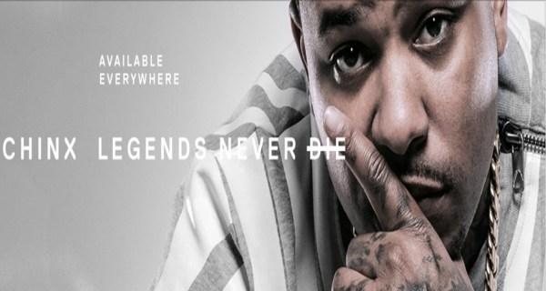 chinx legends never die download