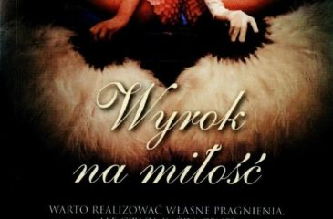 cover Agata Kołakowska, Wyrok na miłość