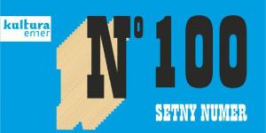 100. numer pisma KULTURA ENTER