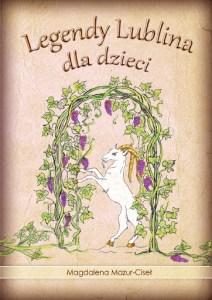 Legendy Lublina dla dzieci okładka książki