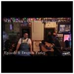 Episode 298: W.B. Walker's Old Soul Radio Show Podcast (W.B. Walker's Old Soul Video Show: Episode 6 – Drayton Farley – Audio)