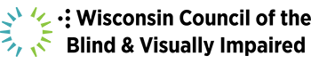 Wisconsin Council of the Blind & Visually Impaired