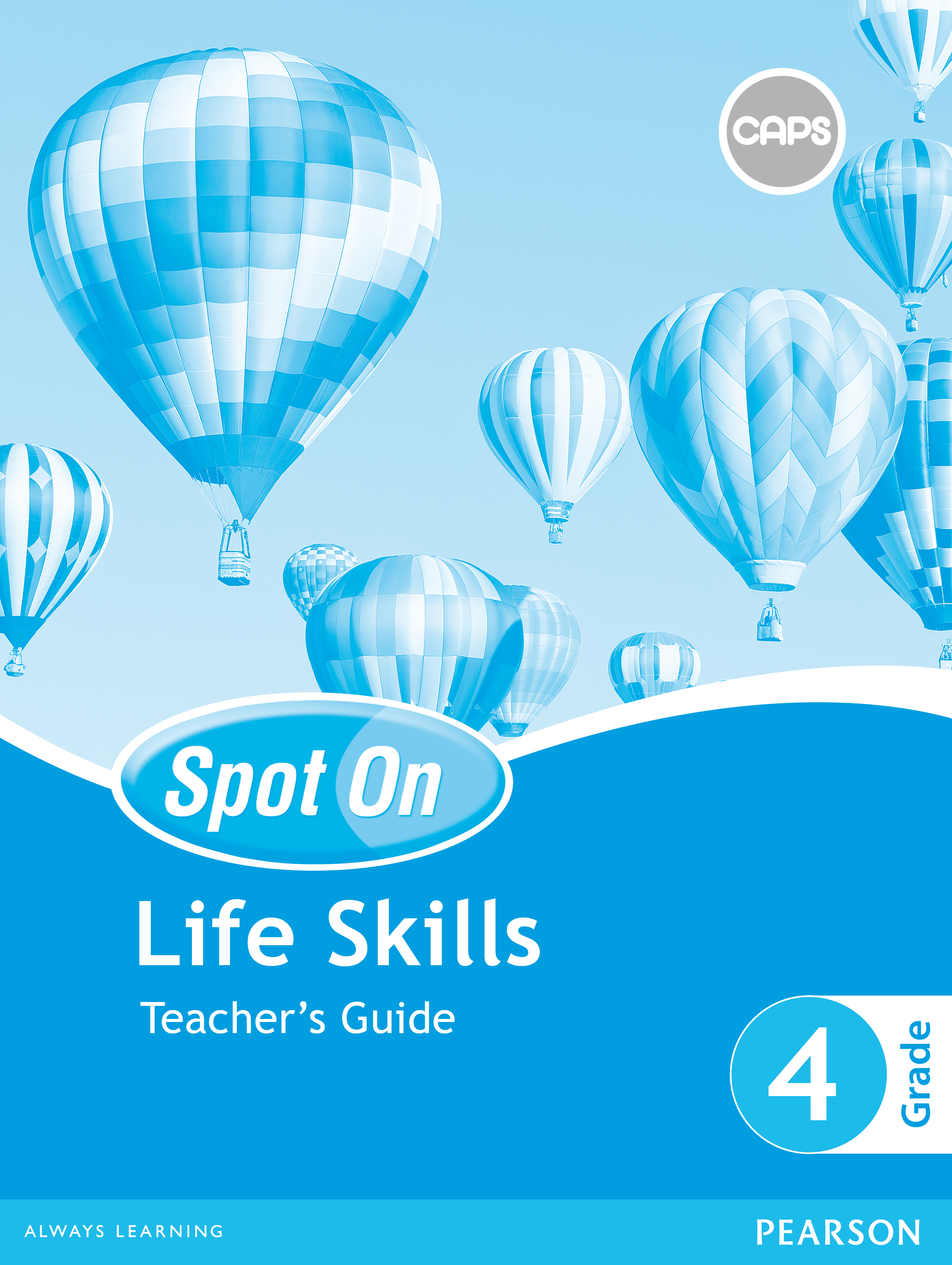 Spot On Life Skills Grade 4 Teacher S Guide E Perpetual Licence