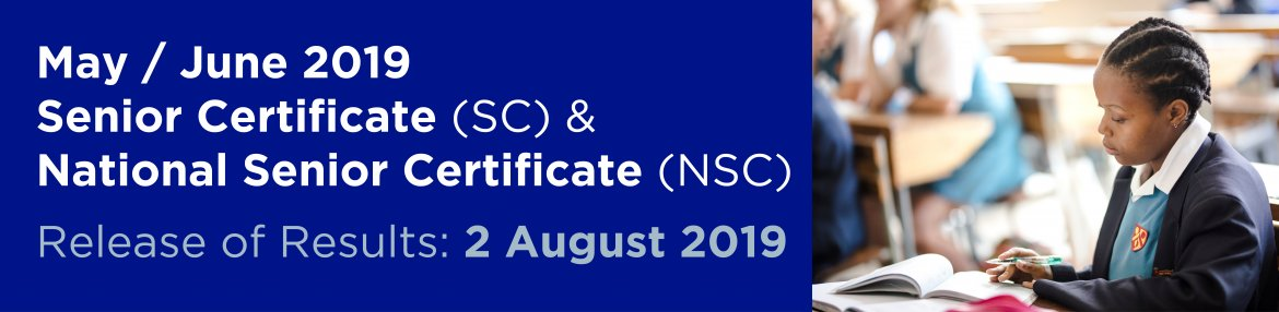 May/June 2019 SC & NSC results release: 2 August 2019