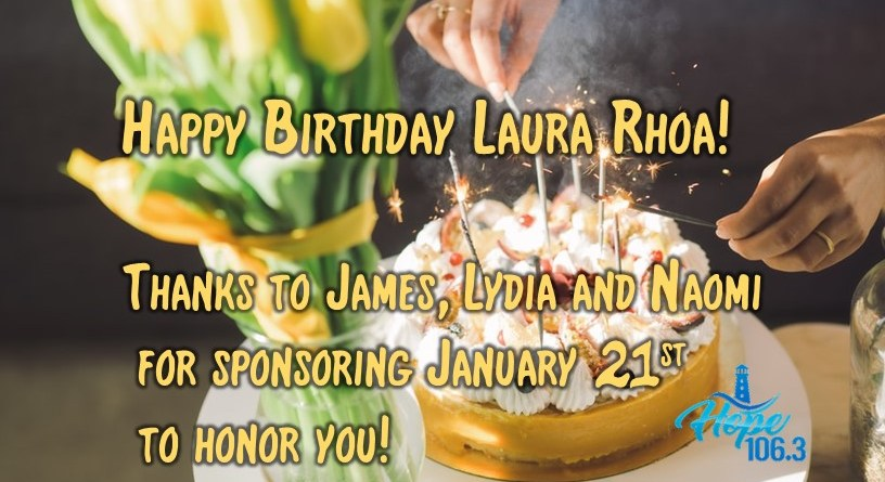 Happy Birthday Laura Rhoa!