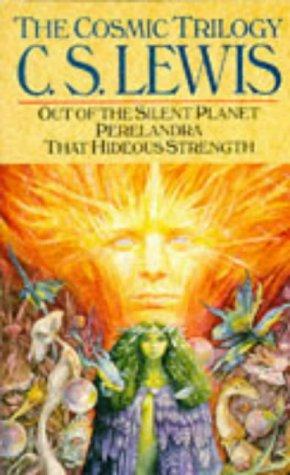 The Cosmic Trilogy - C.S. Lewis