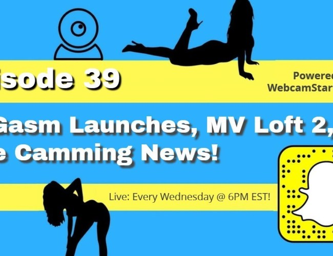 Podcast 39: SpyGasm Launches, MV Loft Season 2 and More!