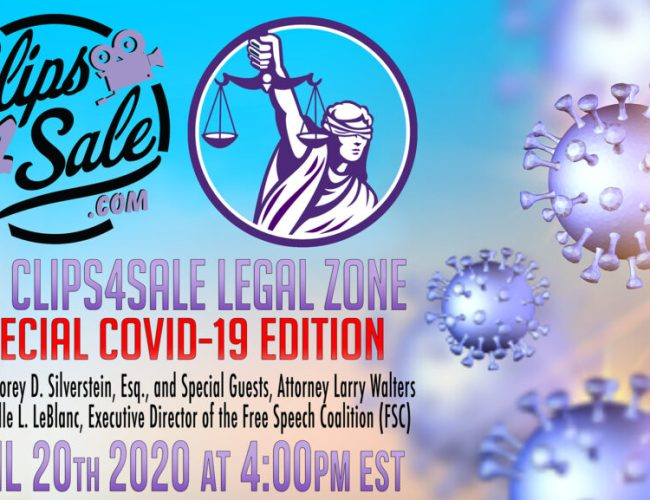 Clips4Sale Legal Zone Series #11: Special COVID-19 Edition