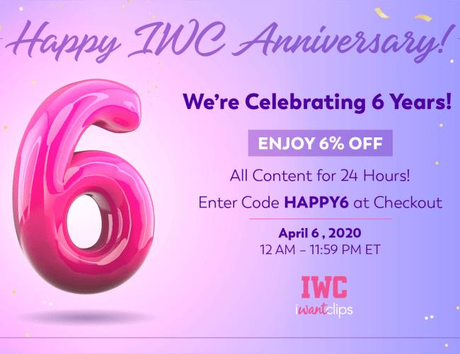 iWantClips Celebrating Their 6 Year Anniversary