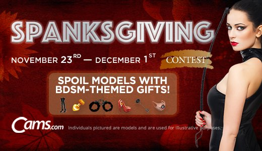 Cams.com 2020 Spanksgiving Contest (ends Dec. 1, 2020)
