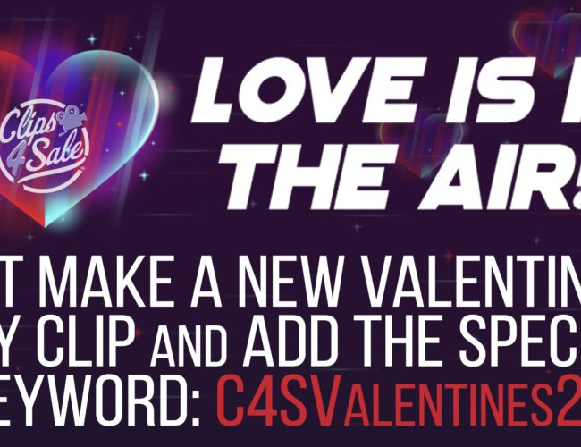 """Clips4Sale """"Love Is In The Air"""" Clip Promotion (February 2021)"""
