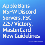 Podcast 156: Apple Bans NSFW Discord Servers, FSC 2257 Victory, MasterCard New Guidelines