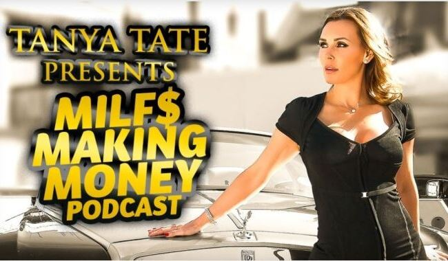 """Tanya Tate Launches """"MILFs Making Money"""" Podcast"""