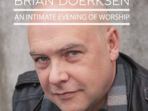 Brian Doerksen Concert (with David Ruis) @ Calvary Temple | Winnipeg | Manitoba | Canada