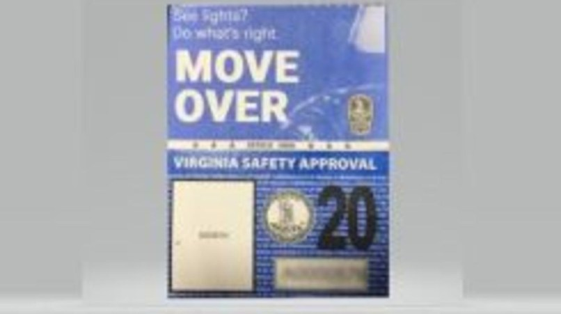 Besides A New Size And Color Virginia Inspection Stickers Also Inform Drivers Of The State S Move Over Law For Emergency Service Vehicles