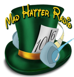 Mad Hatter Radio Launches!
