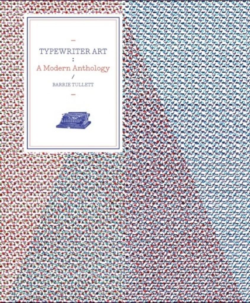 0Typewriter-Art-A-Modern-Anthology-844x1024.jpg