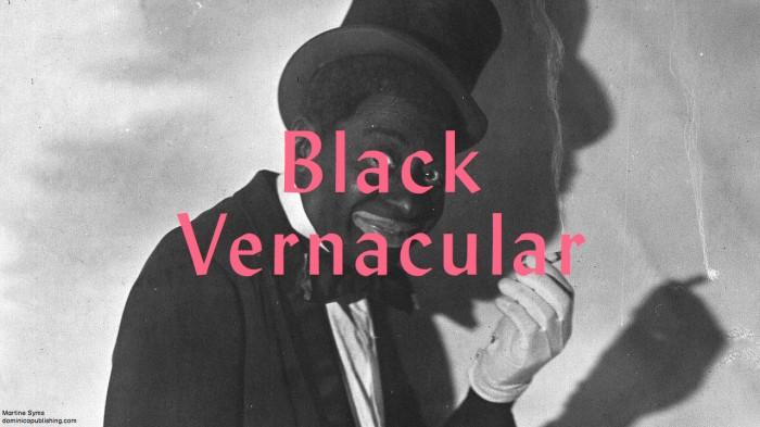 blackvernacular.001-e1376713259308