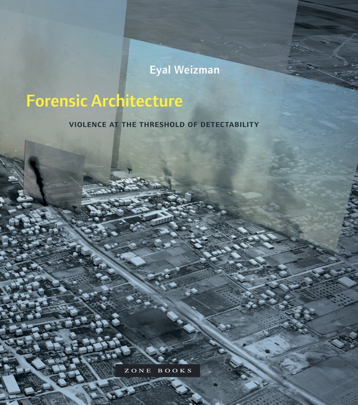 Book review: Forensic Architecture. Violence at the Threshold of Detectability