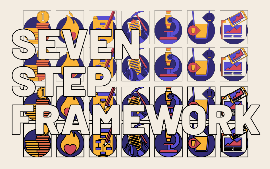 Seven Step Framework