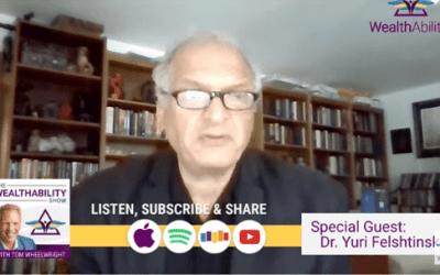 Episode 93 – American Socialism with Dr. Yuri Felshtinsky