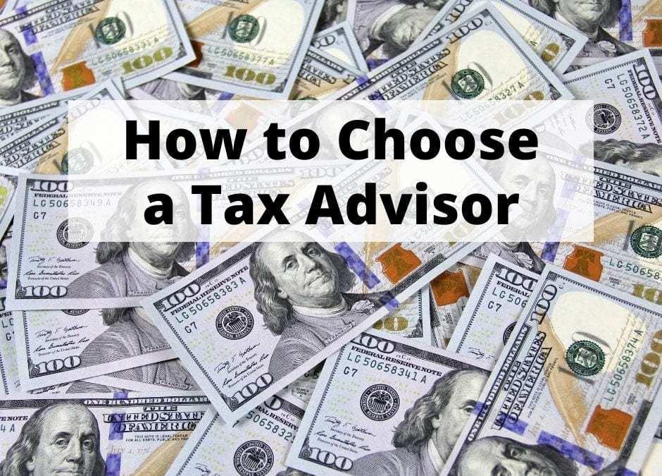 How To Choose A Tax Advisor
